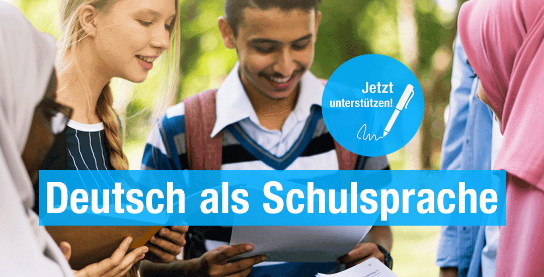 Online-Petition: Schulsprache Deutsch sicherstellen!